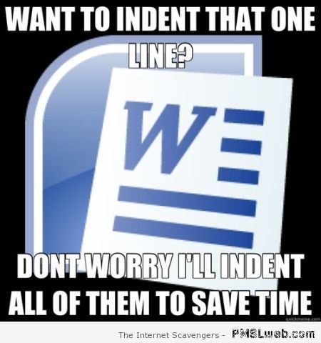 Microsoft word want to indent that one line at PMSLweb.com