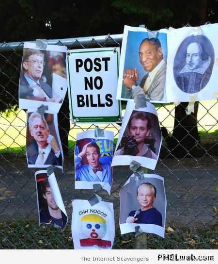 Post no bills – New week funnies at PMSLweb.com