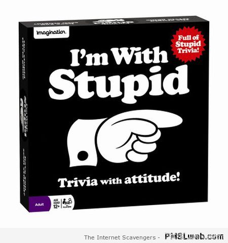 I'm with stupid board game at PMSLweb.com