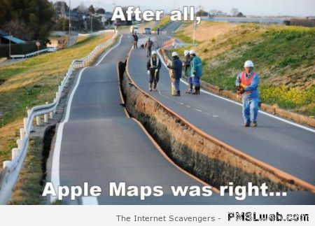 Apple maps was right meme – Tgif picture collection at PMSLweb.com