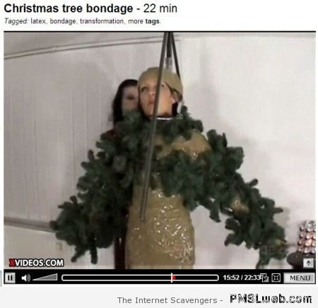 Christmas tree bondage – Tgif laughter at PMSLweb.com