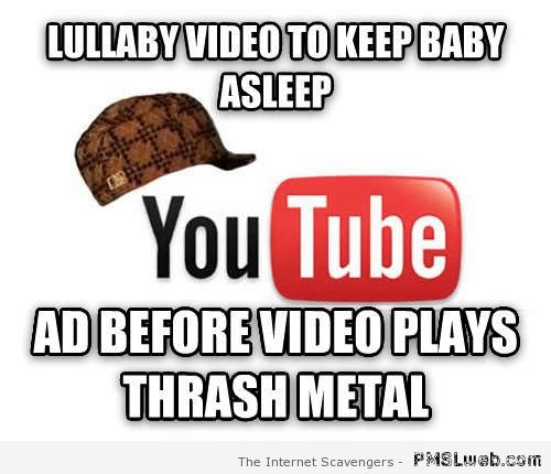 Youtube lullaby video meme at PMSLweb.com