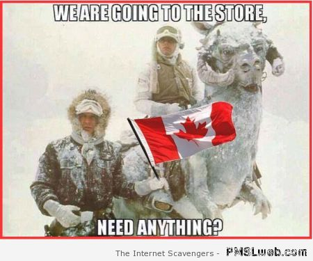 Star wars in Canada meme – Hysterical Hump day at PMSLweb.com