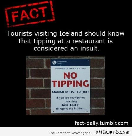 Tipping in Iceland is an insult at PMSLweb.com