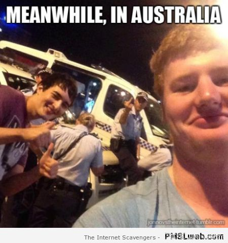 Meanwhile in Australia cops meme at PMSLweb.com