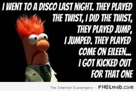 I went to a disco last night at PMSLweb.com
