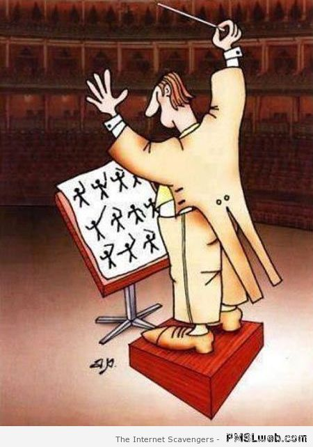 Orchestra conductor – New week humor at PMSLweb.com