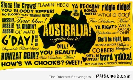 Aussie slang humor  - Welcome to Straya at PMSLweb.com