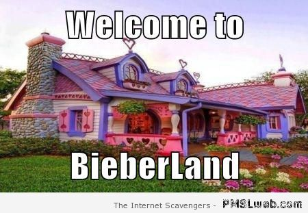 Welcome to BieberLand meme at PMSLweb.com
