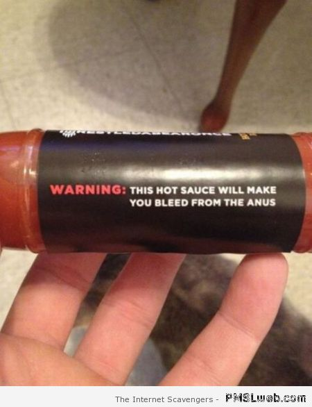 This hot sauce will make you bleed from the anus at PMSLweb.com