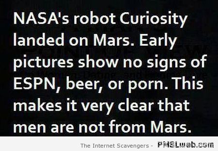 Why men are not from Mars – Funny picture collection at PMSLweb.com