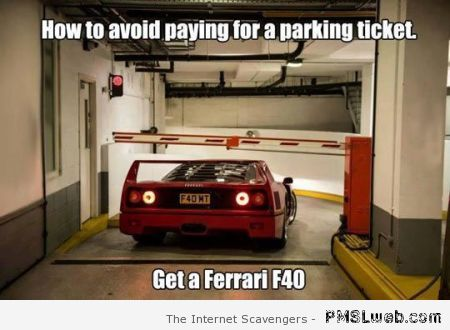How to avoid paying for a parking ticket meme at PMSLweb.com