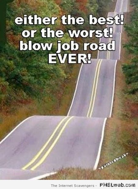 Blowjob road – Tgif humour at PMSLweb.com
