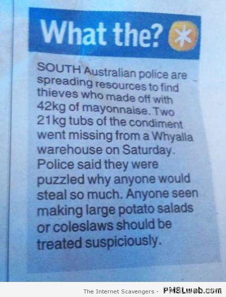 Mayonnaise theft in Australia at PMSLweb.com