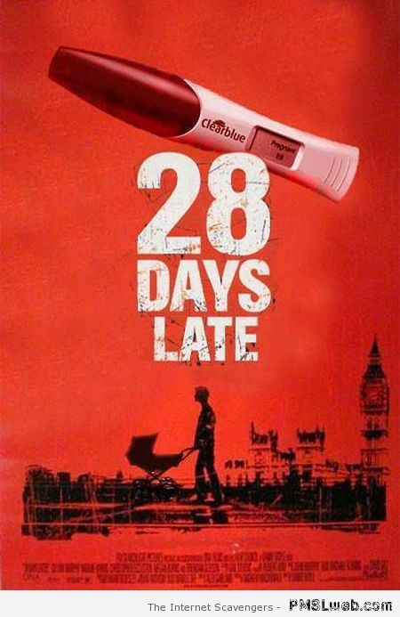 28 days late poster at PMSLweb.com