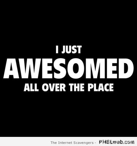 I just awesomed at PMSLweb.com