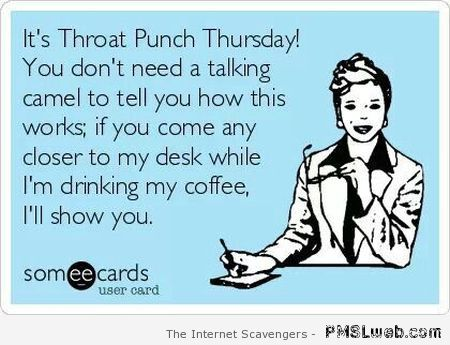 Throat punch Thursday – Sarcastic pics at PMSLweb.com
