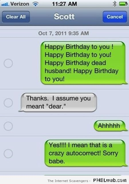 Happy birthday dead husband funny autocorrect at PMSLweb.com