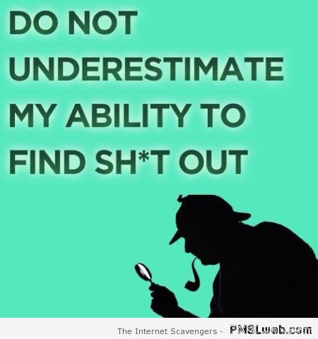 Do not underestimate my ability – Sarcastic pics at PMSLweb.com