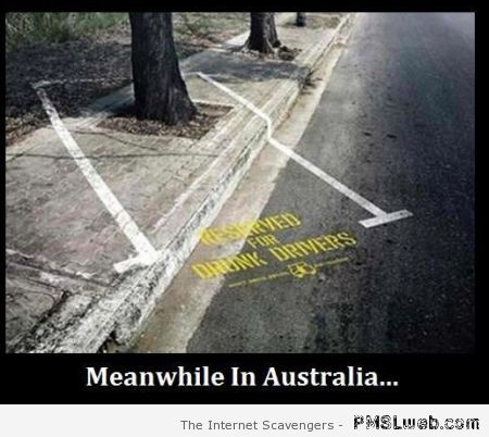 Meanwhile in Australia parking space for drunk drivers at PMSLweb.com