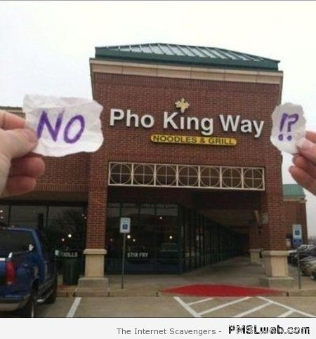 No pho king way at PMSLweb.com