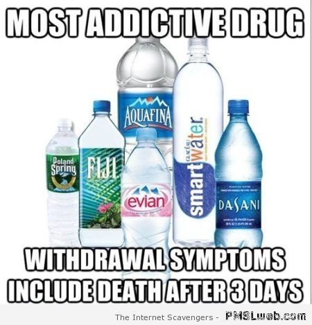Most addictive drug meme – Friday laughter at PMSLweb.com