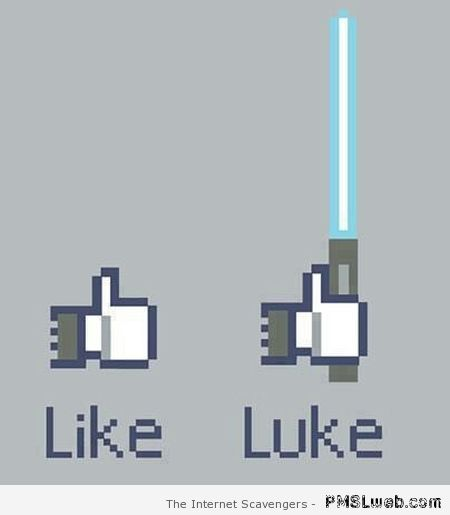 Facebook like and luke – Hump day funny pics at PMSLweb.com