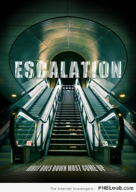 Escalation fake poster – Friday laughter at PMSLweb.com
