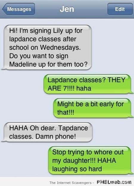 Signing up kids for lapdance classes – Hilarious autocorrect at PMSLweb.com