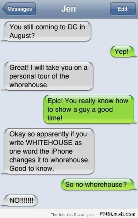 Visiting the whorehouse funny autocorrect at PMSLweb.com