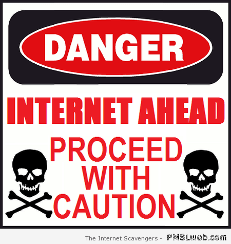 Danger Internet – Best of Social media at PMSLweb.com