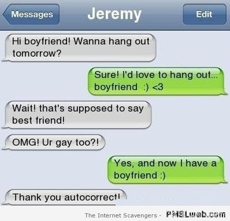 And now I have a boyfriend – iPhone humor at PMSLweb.com