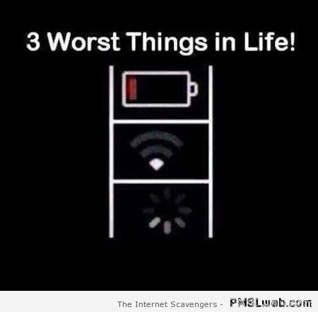 Three worst things in life – Tuesday ROFL  at PMSLweb.com