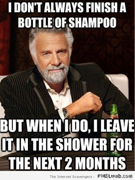I don't always finish a bottle of shampoo at PMSLweb.com