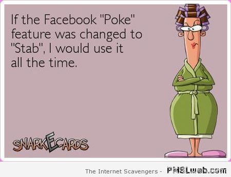 Facebook stab feature – Sarcastic Thursday at PMSLweb.com