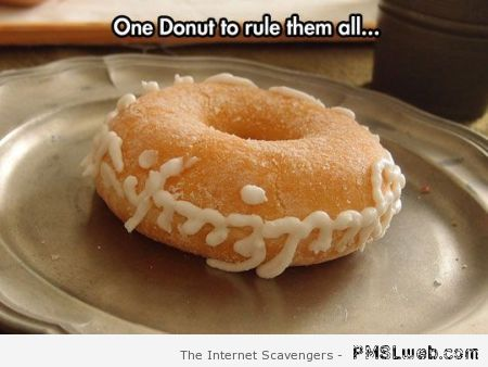 One donut to rule them all at PMSLweb.com