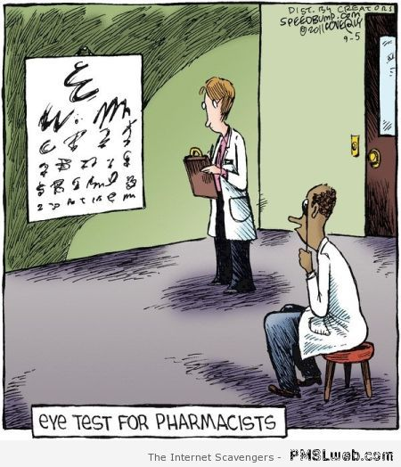 Eye test for pharmacists – Funny Hump day images at PMSLweb.com
