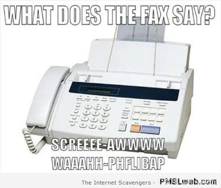 What does the fax say meme at PMSLweb.com