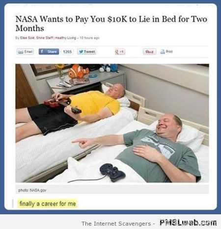 Nasa wants to pay you to lie in bed at PMSLweb.com