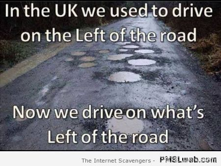 UK driving on the left of the road humor at PMSLweb.com