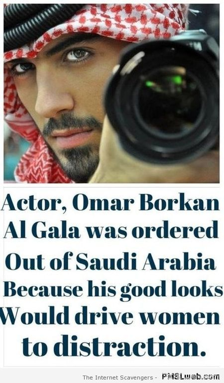 Ordered out of Saudi Arabia because his looks would distract women at PMSLweb.com
