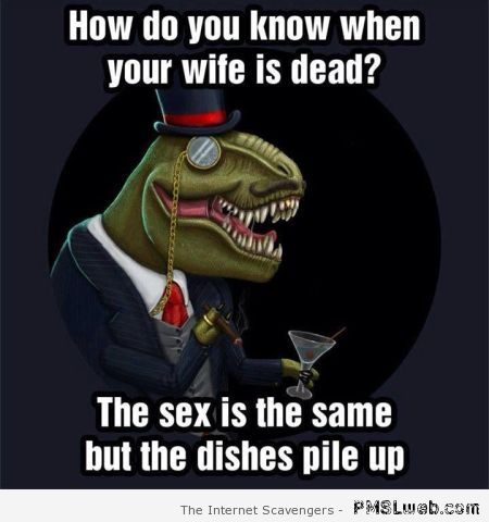 How do you know when your wife is dead joke at PMSLweb.com
