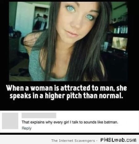 When a woman is attracted to a man funny at PMSLweb.com