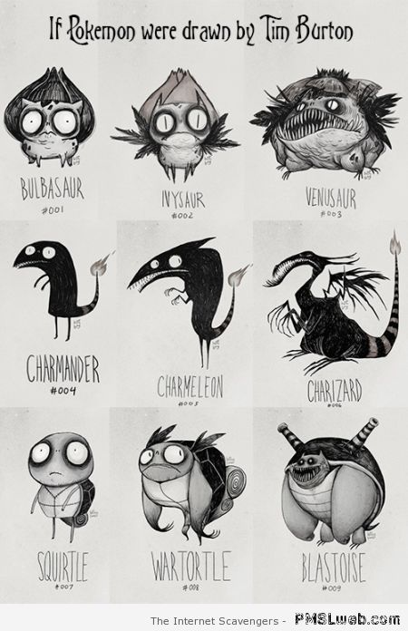 If Pokemon were drawn by Tim Burton at PMSLweb.com