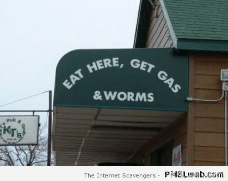 Eat here get gas and worms at PMSLweb.com