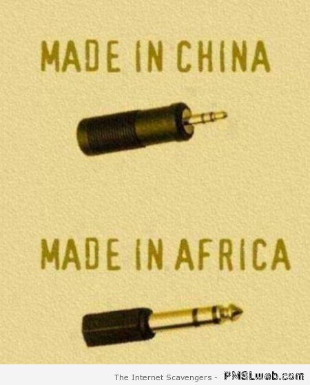 Made in China vs made in Africa at PMSLweb.com