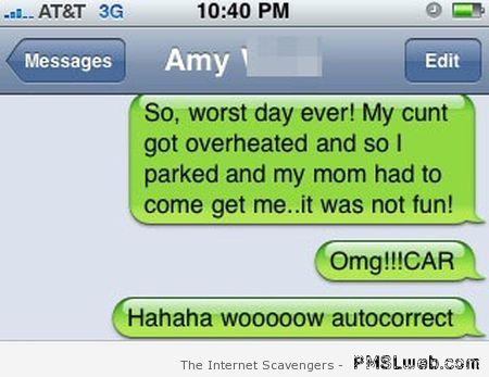 Overheated autocorrect – iPhone humor at PMSLweb.com