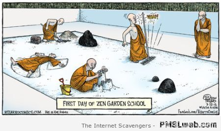 First day at zen garden school cartoon – Silly Hump day at PMSLweb.com