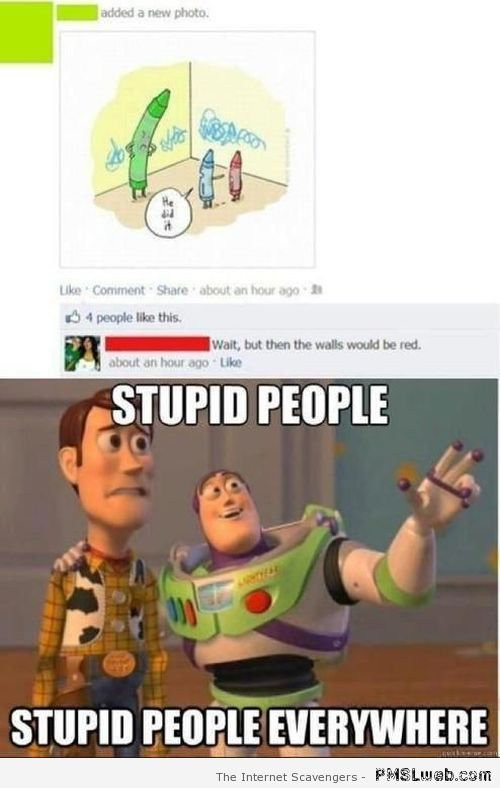 Stupid people everywhere - Best of social media at PMSLweb.com