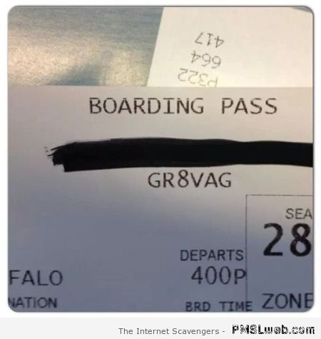 Crude boarding pass – Sarcastic Thursday at PMSLweb.com